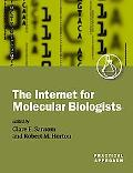 Internet for Molecular Biologists A Practical Approach