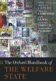 The Oxford Handbook of the Welfare State (Oxford Handbooks)
