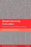 Governance by Indicators: Global Power through Classification and Rankings (Law and Global G...