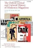 The Oxford Critical and Cultural History of Modernist Magazines: Volume III: Europe 1880 - 1...