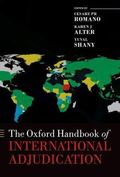 The Oxford Handbook of International Adjudication (Oxford Handbooks in Law)