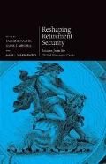 Reshaping Retirement Security : Lessons from the Global Financial Crisis