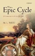 Epic Cycle : A Commentary on the Lost Troy Epics
