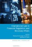 International Law in Financial Regulation and Monetary Affairs (International Economic Law)