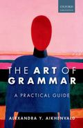 Art of Grammar : A Practical Guide