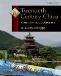 Twentieth Century China : A History in Documents