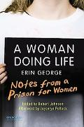A Woman Doing Life: Notes from a Prison for Women
