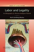 Labor and Legality : An Ethnography of a Mexican Immigrant Network