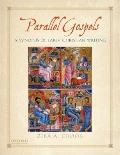 Parallel Gospels : A Synopsis of Early Christian Writing