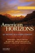 American Horizons Concise Vol. II : U. S. History in a Global Context - Since 1865