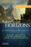 American Horizons Concise Vol. 1 : U. S. History in a Global Context - To 1877