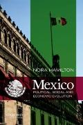 Mexico: Political, Social and Economic Evolution
