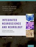Integrated Neuroscience and Neurology : A Clinical Case History Problem Solving Approach
