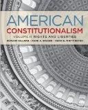 American Constitutionalism: Volume II: Rights & Liberties