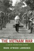 The Vietnam War: A Concise International History