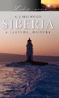 Siberia : A Cultural History
