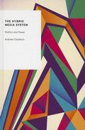 Hybrid Media System : Politics and Power