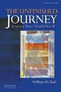 The Unfinished Journey: America Since World War II