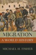 Migration : A World History