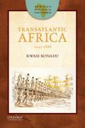 Transatlantic Africa: 1440-1888 (African World Histories)