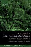 Reconciling Our Aims: In Search of Bases for Ethics (The Berkeley Tanner Lectures)