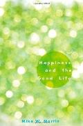 Happiness in Good Lives