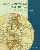 Sources in Patterns of World History: Volume Two: Since 1400