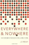 Everywhere and Nowhere : The State of Contemporary Feminism in the United States