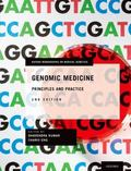 Principles and Practice of Genomic Medicine