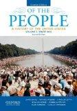 Of the People: A History of the United States, Concise, Volume II: Since 1865