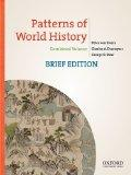 Patterns of World History, Brief Edition: Combined Volume