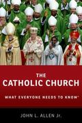 Catholic Church : What Everyone Needs to Know