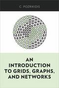 An Introduction to Grids, Graphs, and Networks