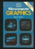 Microcomputer Graphics (Addison-Wesley Microbooks Technical Series)