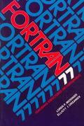 FORTRAN 77: Featuring Structured Programming