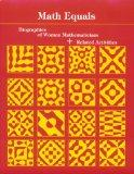 Math Equals: Biographies of Women Mathematicians+related Activities (Addison-Wesley Innovati...
