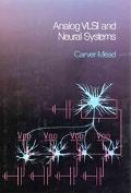 Analog Vlsi+neural Systems