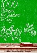 1000 Pictures for Teachers to Copy