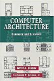 Computer Architecture Concepts and Evolution