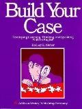 Build Your Case