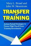 Transfer of Training Action-Packed Strategies to Ensure High Payoff from Training Investments