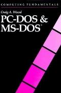 Computing Fundamentals Pc-DOS and MS-DOS