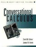 Conversational Calculus Space, Time, and Infinity  Preliminary Edition