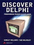 Discover Delphi Programming Principles Explained