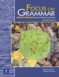 Focus on Grammar A High-Intermediate Course for Reference and Practice