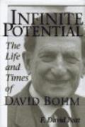 Infinite Potential: The Life and Times of David Bohm - F. David Peat - Hardcover