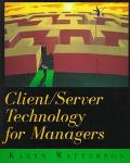 Client/Server Technology for Managers