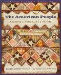 The American People: Creating a Nation and a Society : To 1877