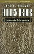 Hidden Order How Adaptation Builds Complexity