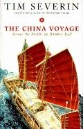 China Voyage: Across the Pacific by Bamboo Raft